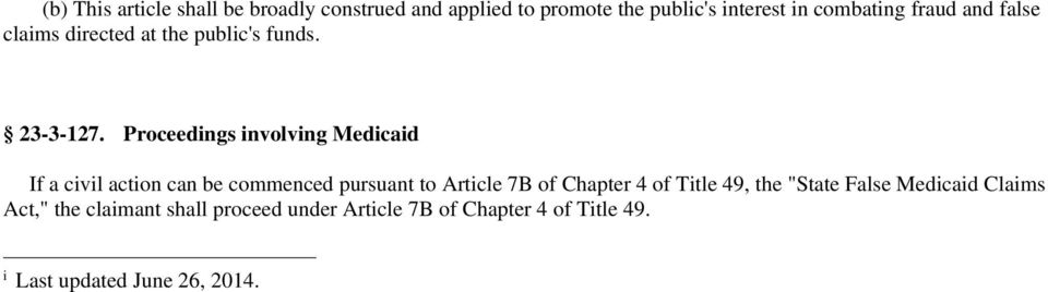 Proceedings involving Medicaid If a civil action can be commenced pursuant to Article 7B of Chapter 4 of