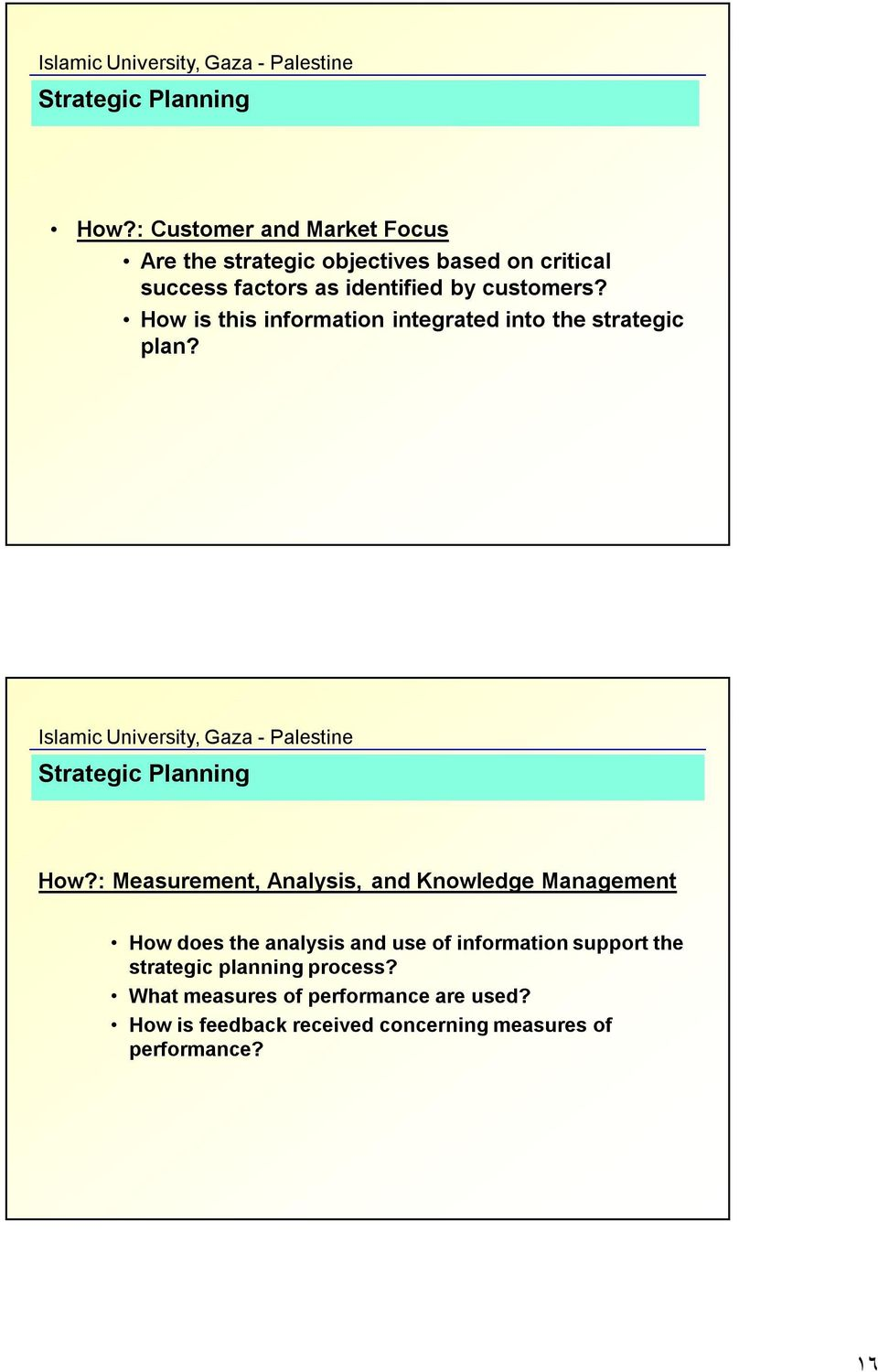 is this information integrated into the strategic plan? How?