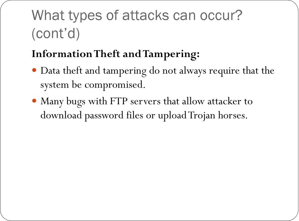 tampering do not always require that the system be compromised.