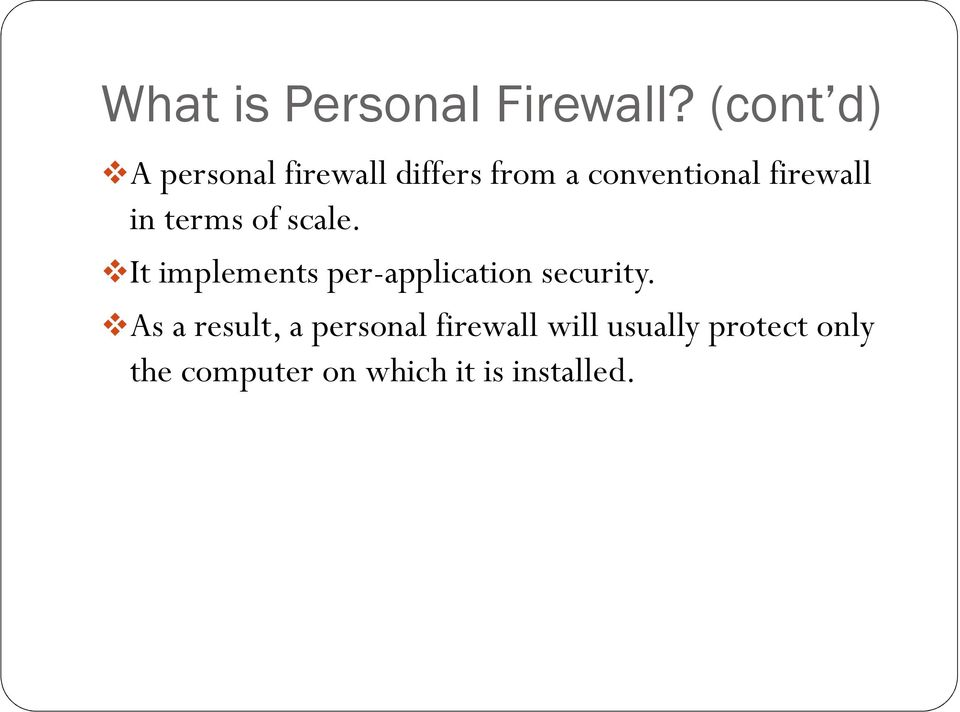firewall in terms of scale.