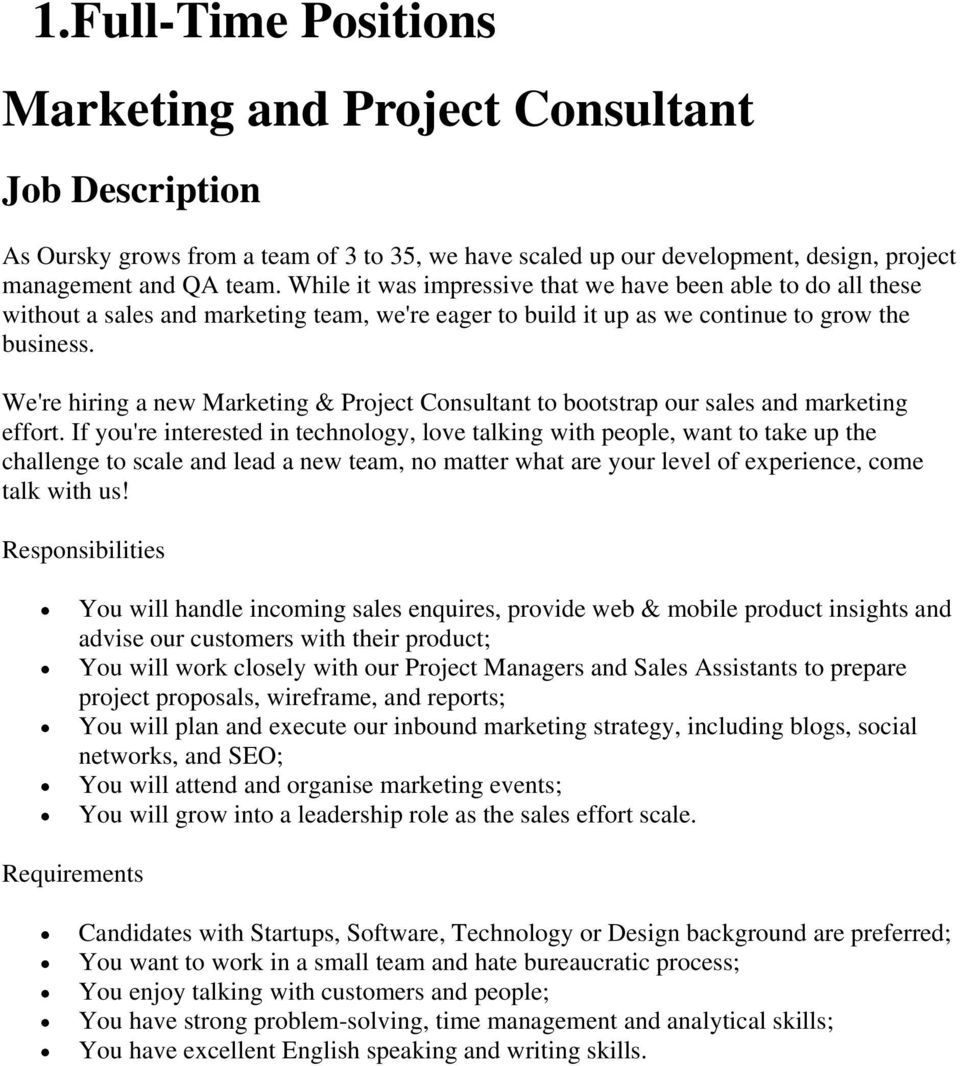 We're hiring a new Marketing & Project Consultant to bootstrap our sales and marketing effort.