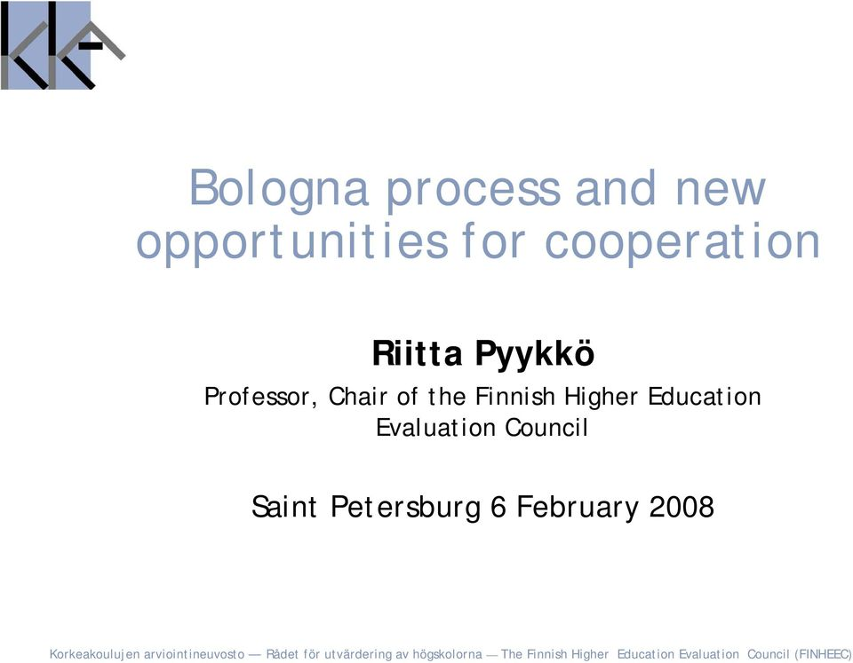 Chair of the Finnish Higher Education