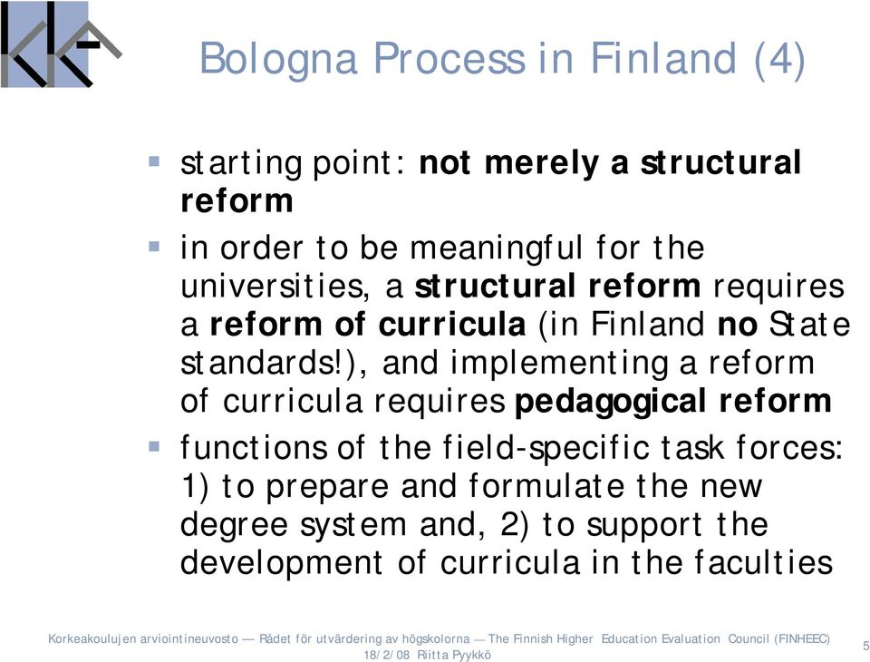 ), and implementing a reform of curricula requires pedagogical reform functions of the field-specific task