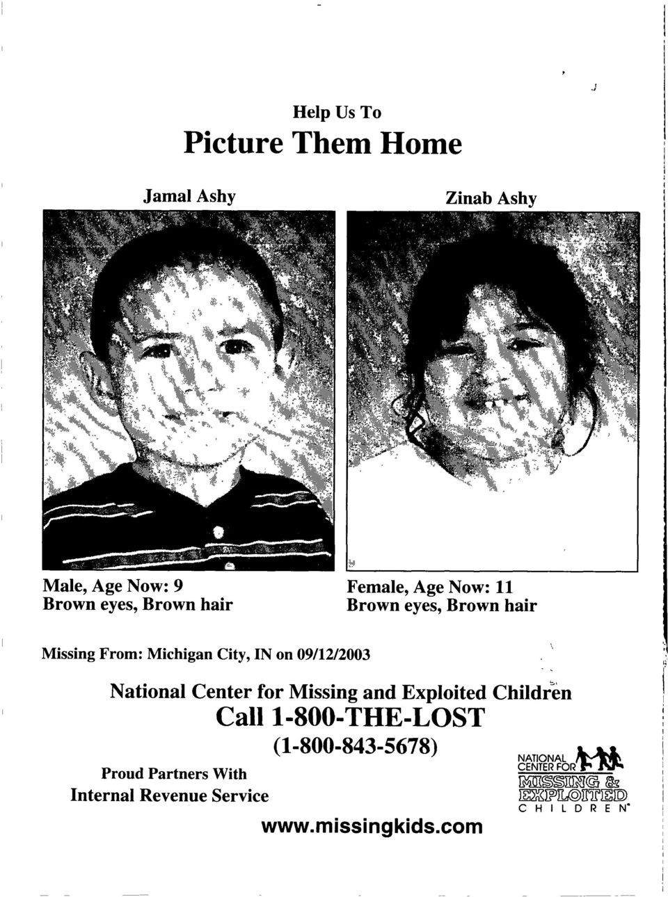 National Center for Missing and Exploited Children Call 1-800-THE-LOST (1-800-843-5678) Proud
