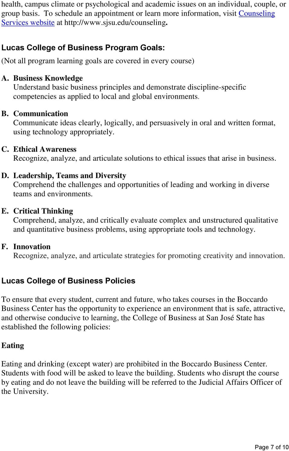 Lucas College of Business Program Goals: (Not all program learning goals are covered in every course) A.