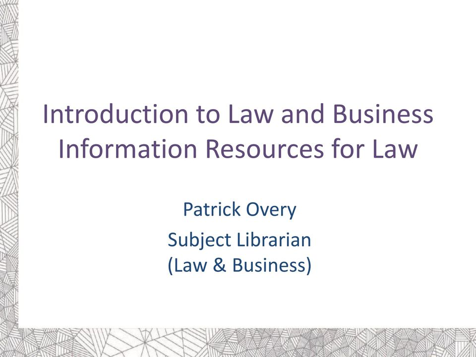 Resources for Law Patrick