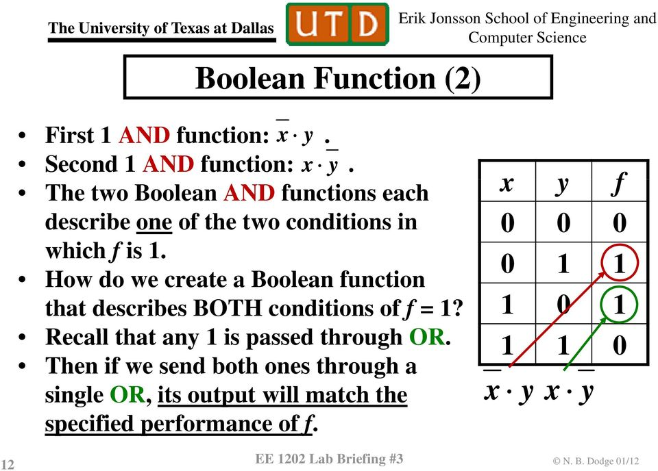 How do we create a Boolean function that describes BOTH conditions of f =?