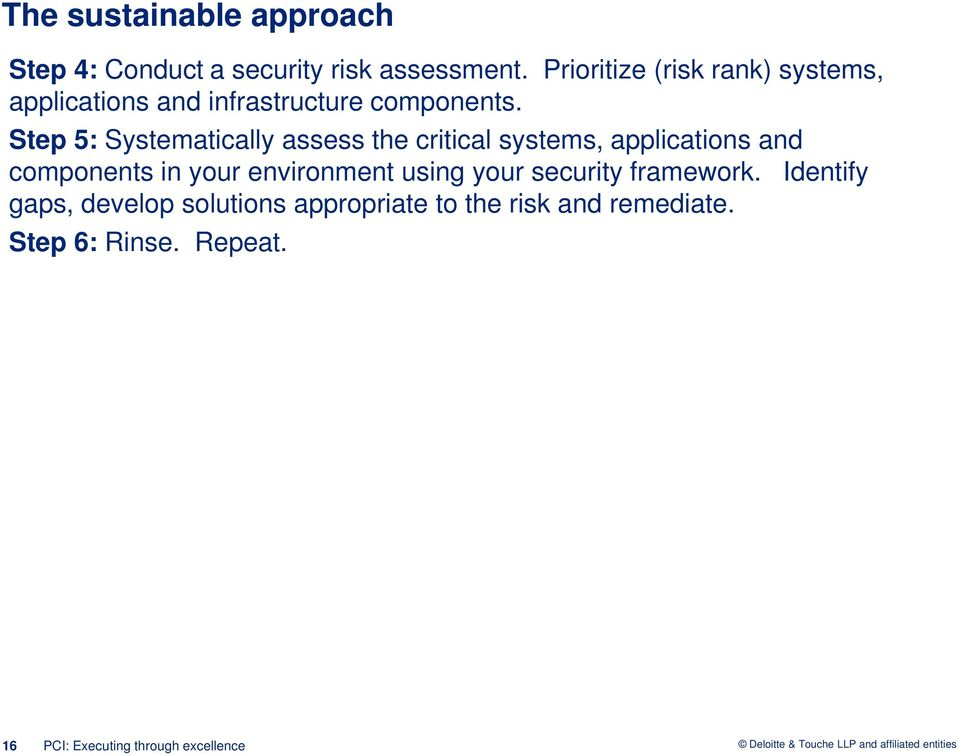 Step 5: Systematically assess the critical systems, applications and components in your environment