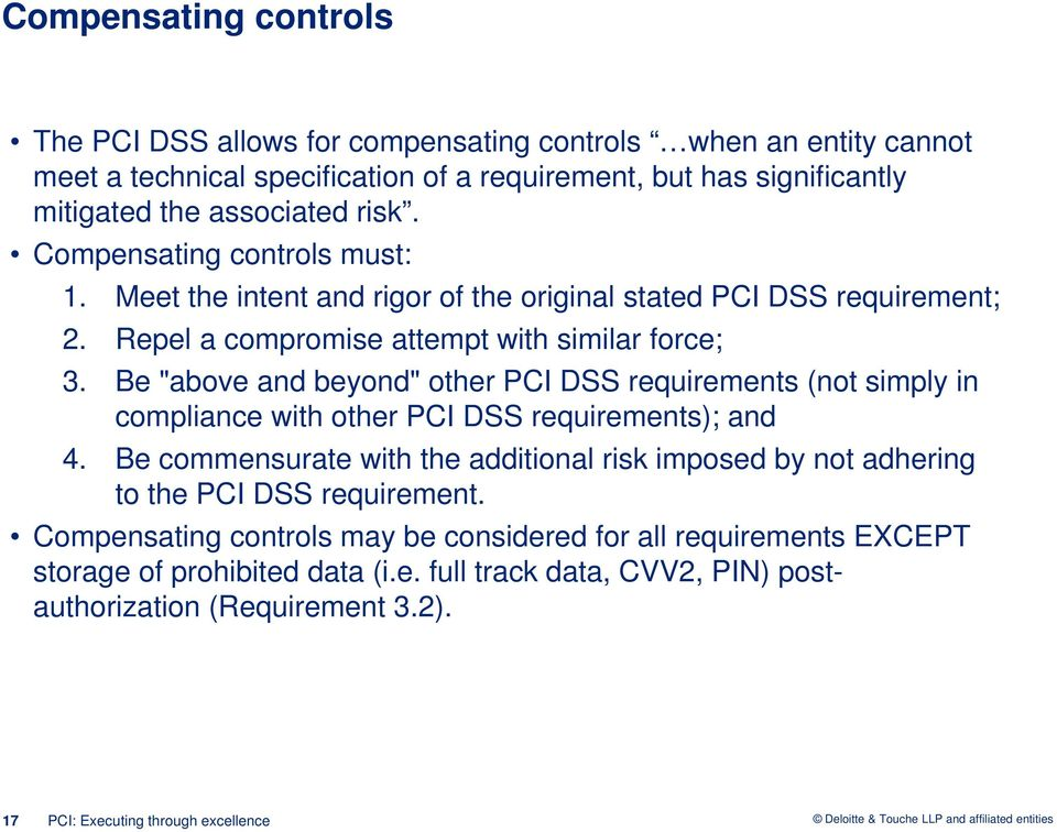 "Be ""above and beyond"" other PCI DSS requirements (not simply in compliance with other PCI DSS requirements); and 4."