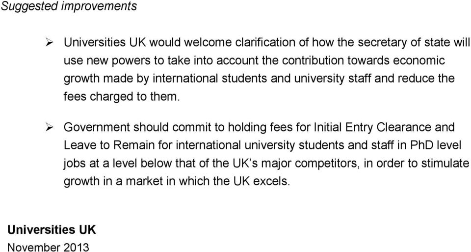 Government should commit to holding fees for Initial Entry Clearance and Leave to Remain for international university students and staff in