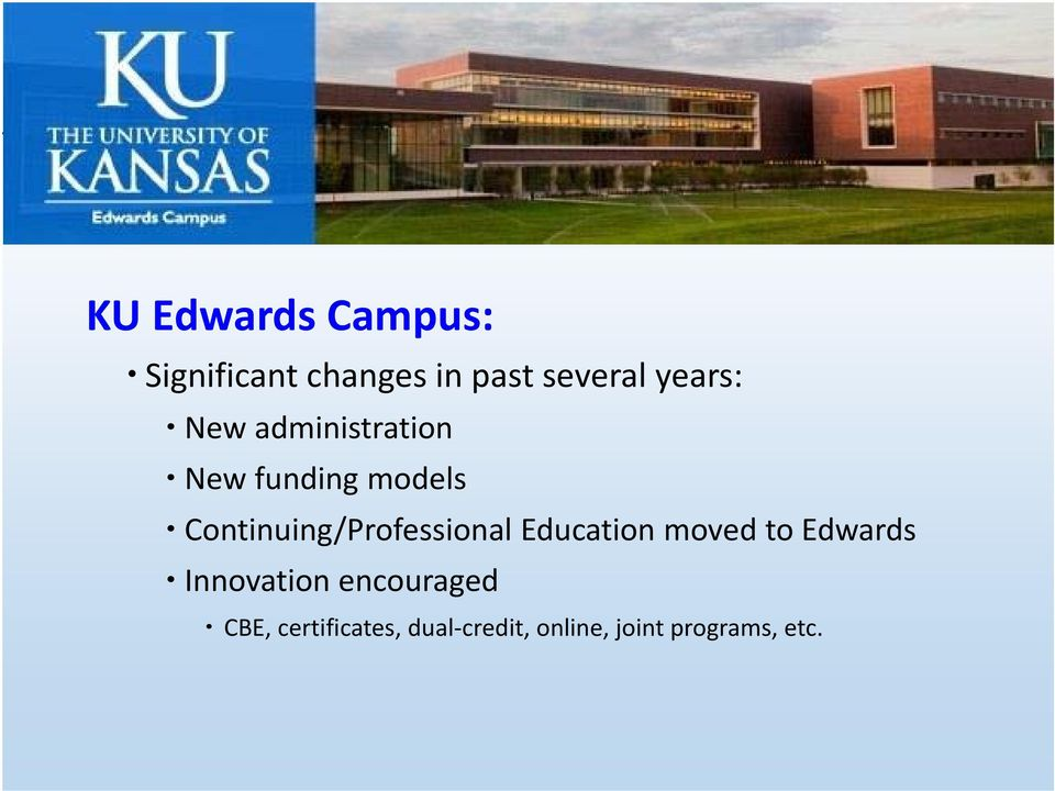 Continuing/Professional Education moved to Edwards Innovation