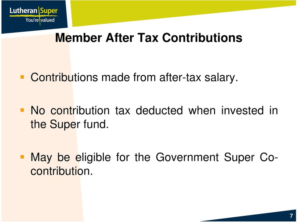 No contribution tax deducted when invested in