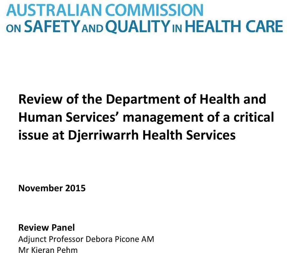 Djerriwarrh Health Services November 2015