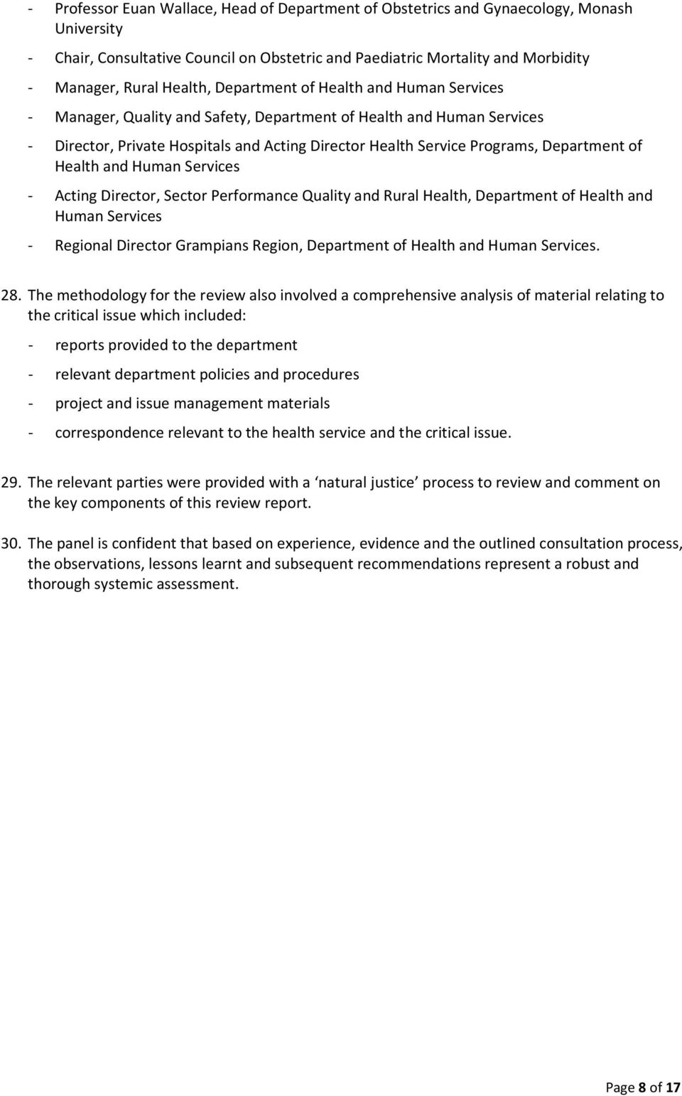Department of Health and Human Services - Acting Director, Sector Performance Quality and Rural Health, Department of Health and Human Services - Regional Director Grampians Region, Department of