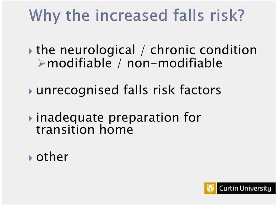 unrecognised falls risk factors