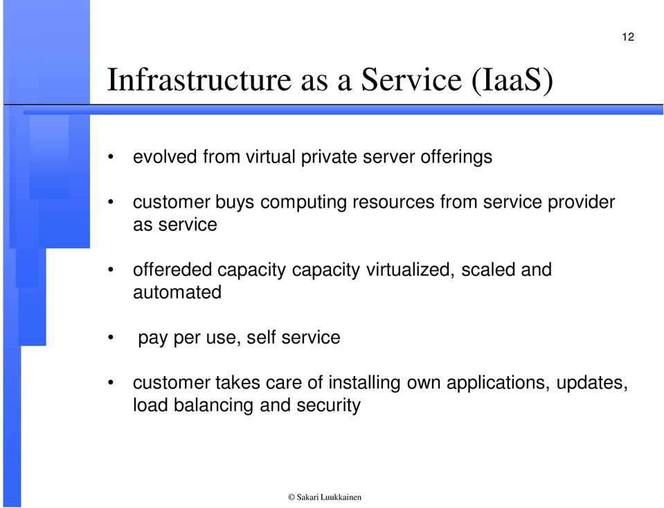 offereded capacity capacity virtualized, scaled and automated pay per use, self