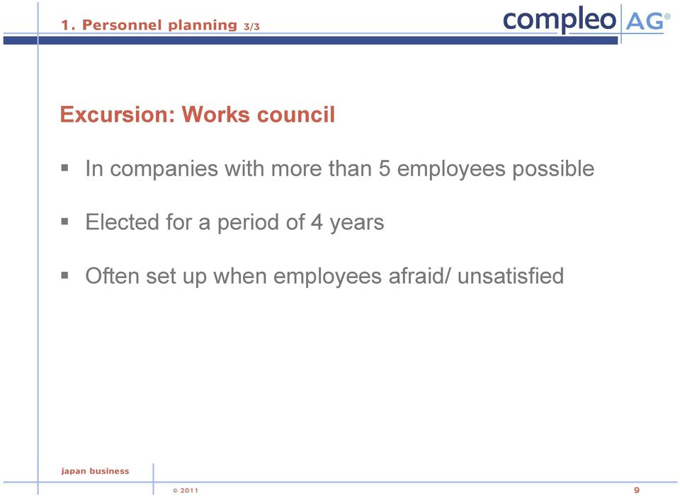 employees possible Elected for a period of 4
