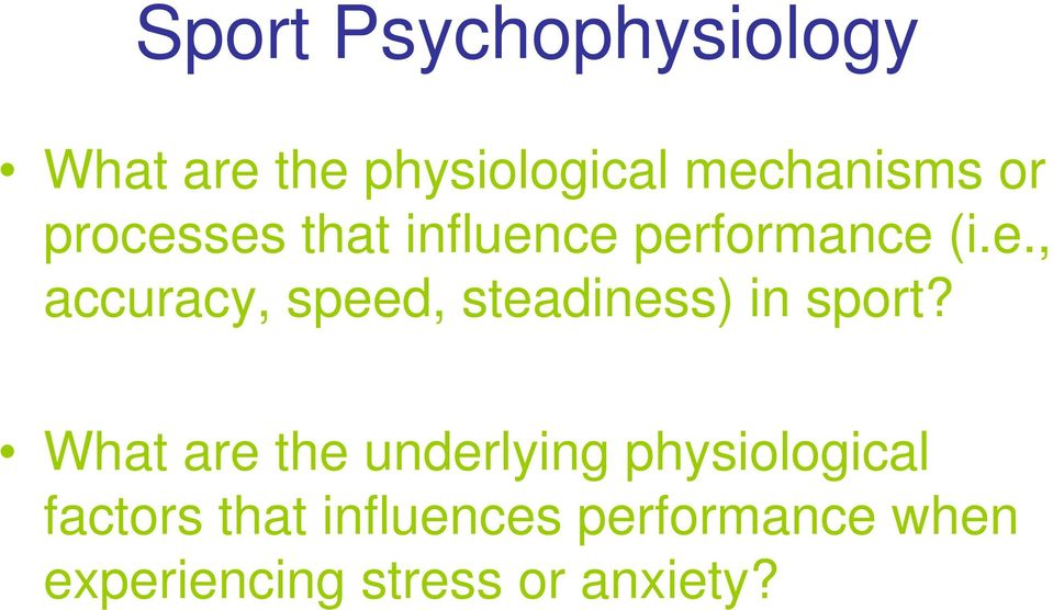 What are the underlying physiological factors that influences