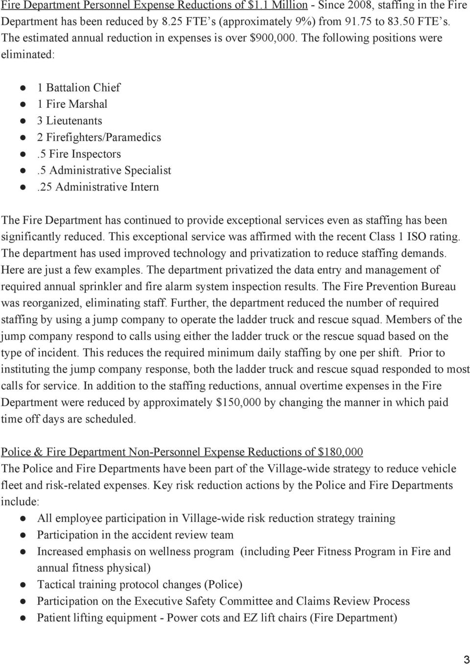 5 Administrative Specialist.25 Administrative Intern The Fire Department has continued to provide exceptional services even as staffing has been significantly reduced.