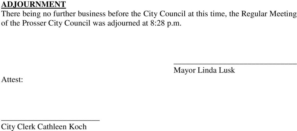 of the Prosser City Council was adjourned at 8:28 p.