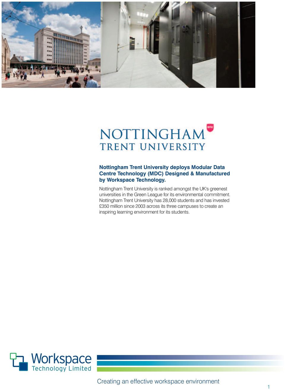 Nottingham Trent University is ranked amongst the UK's greenest universities in the Green League for its