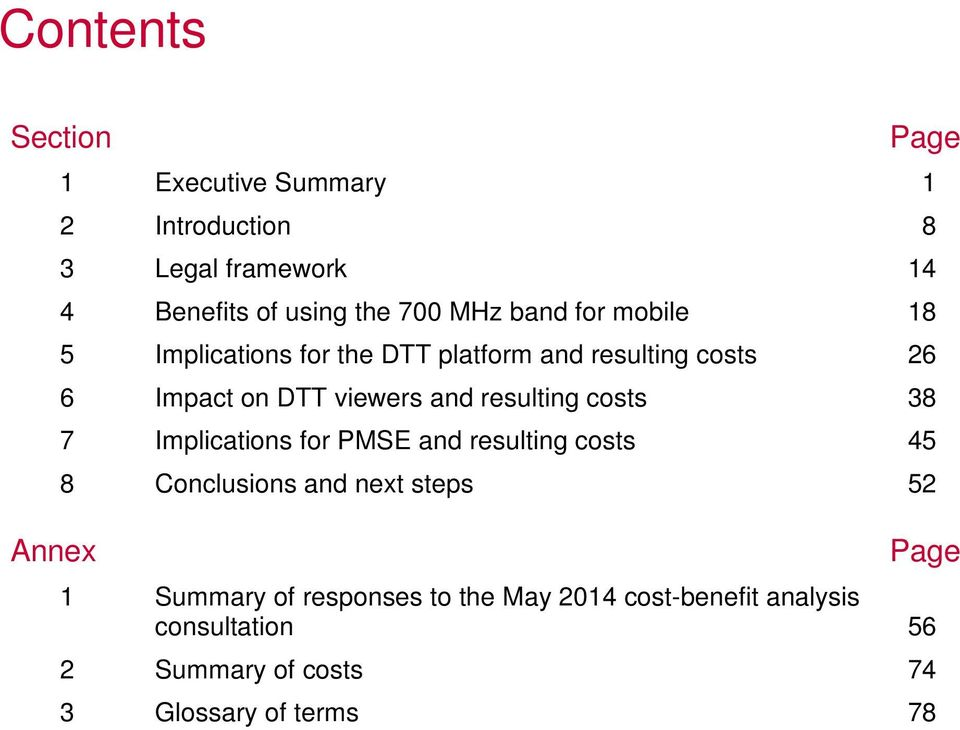 and resulting costs 38 7 Implications for PMSE and resulting costs 45 8 Conclusions and next steps 52 Page 1