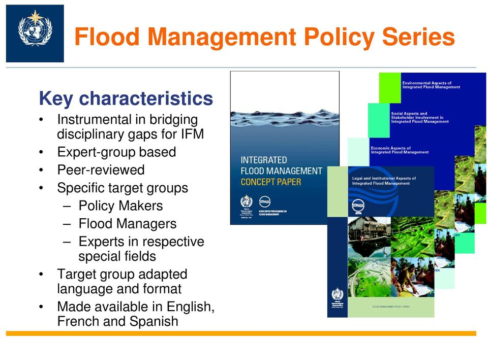 groups Policy Makers Flood Managers Experts in respective special fields
