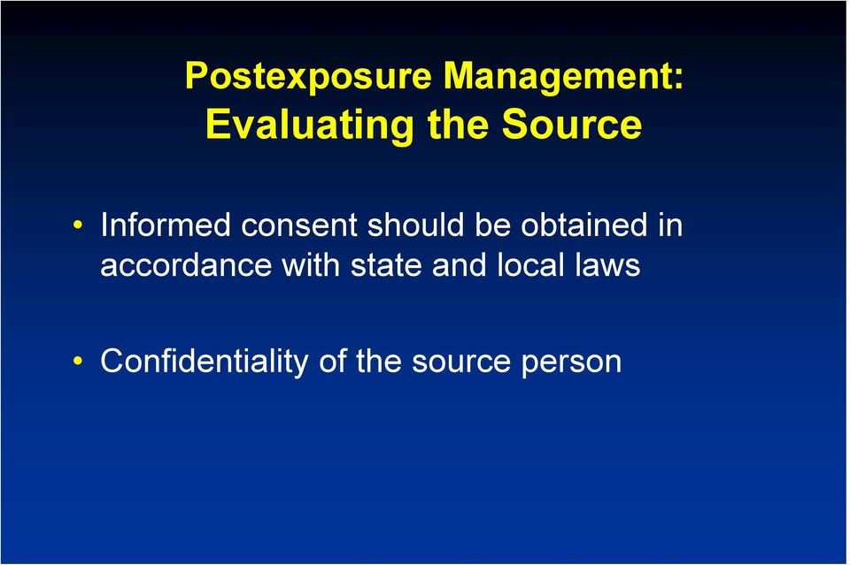 obtained in accordance with state and