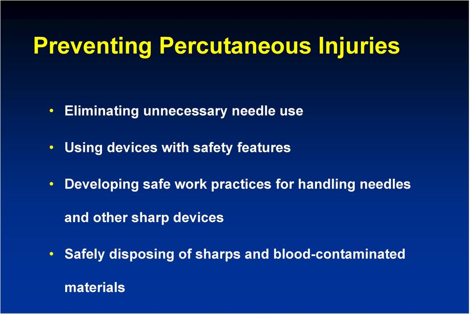 safe work practices for handling needles and other sharp