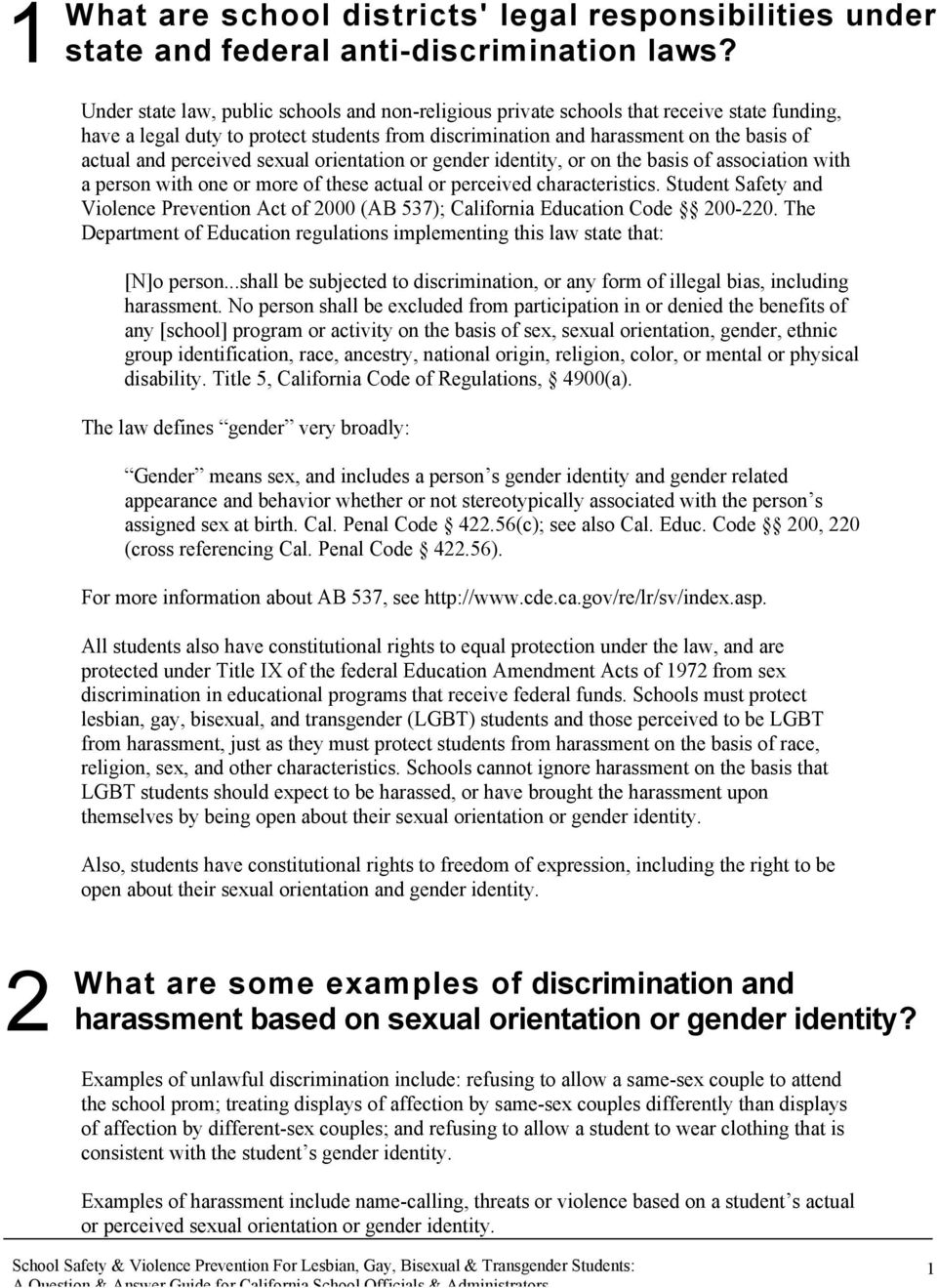 perceived sexual orientation or gender identity, or on the basis of association with a person with one or more of these actual or perceived characteristics.