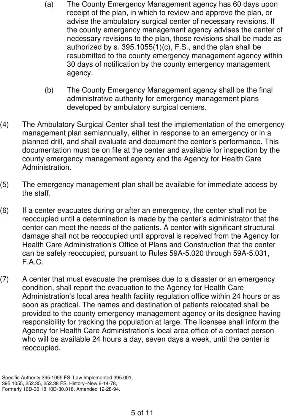 , and the plan shall be resubmitted to the county emergency management agency within 30 days of notification by the county emergency management agency.