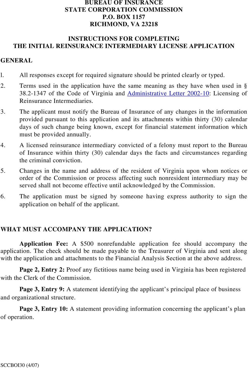 2-1347 of the Code of Virginia and Administrative Letter 2002-10: Licensing of Reinsurance Intermediaries. 3.