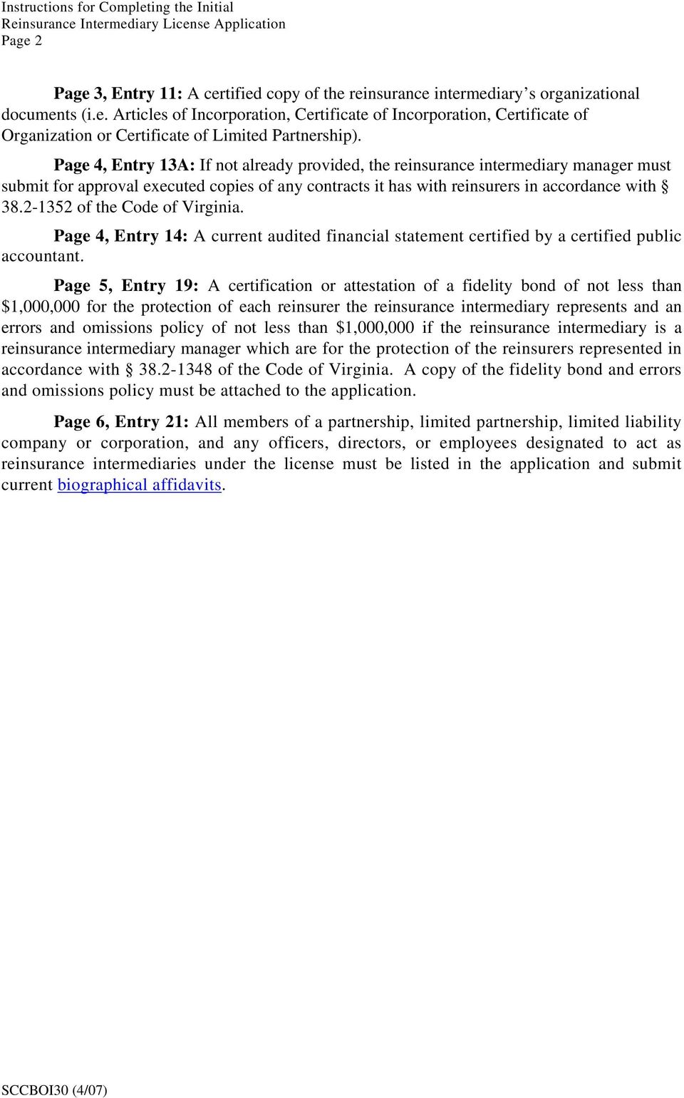 2-1352 of the Code of Virginia. Page 4, Entry 14: A current audited financial statement certified by a certified public accountant.