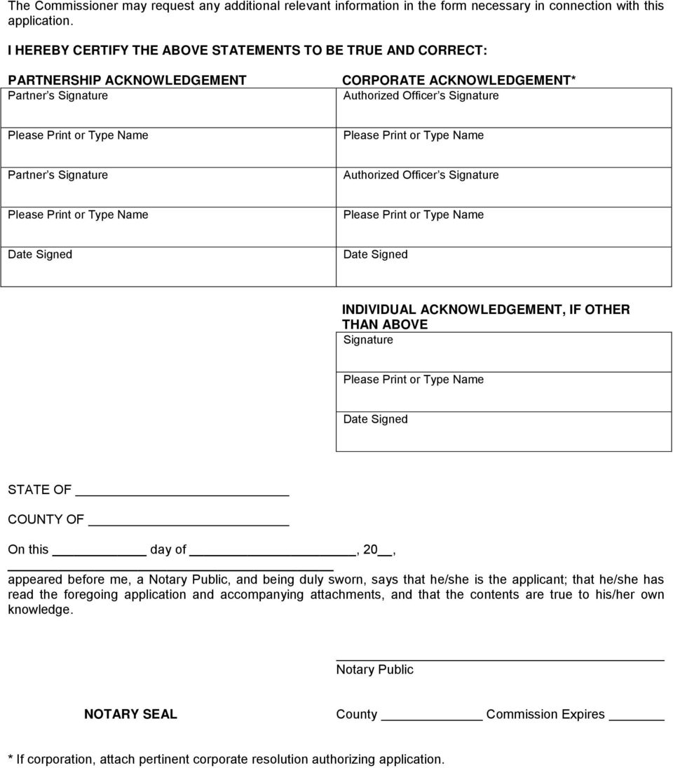 Please Print or Type Name Partner s Signature Authorized Officer s Signature Please Print or Type Name Please Print or Type Name Date Signed Date Signed INDIVIDUAL ACKNOWLEDGEMENT, IF OTHER THAN