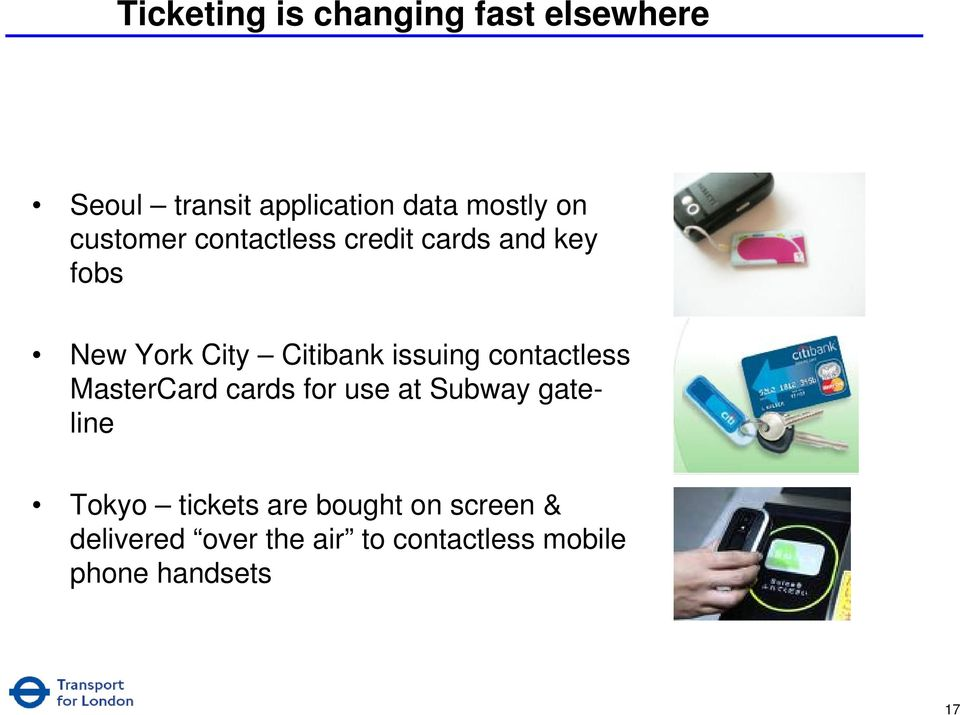 contactless MasterCard cards for use at Subway gateline Tokyo tickets are