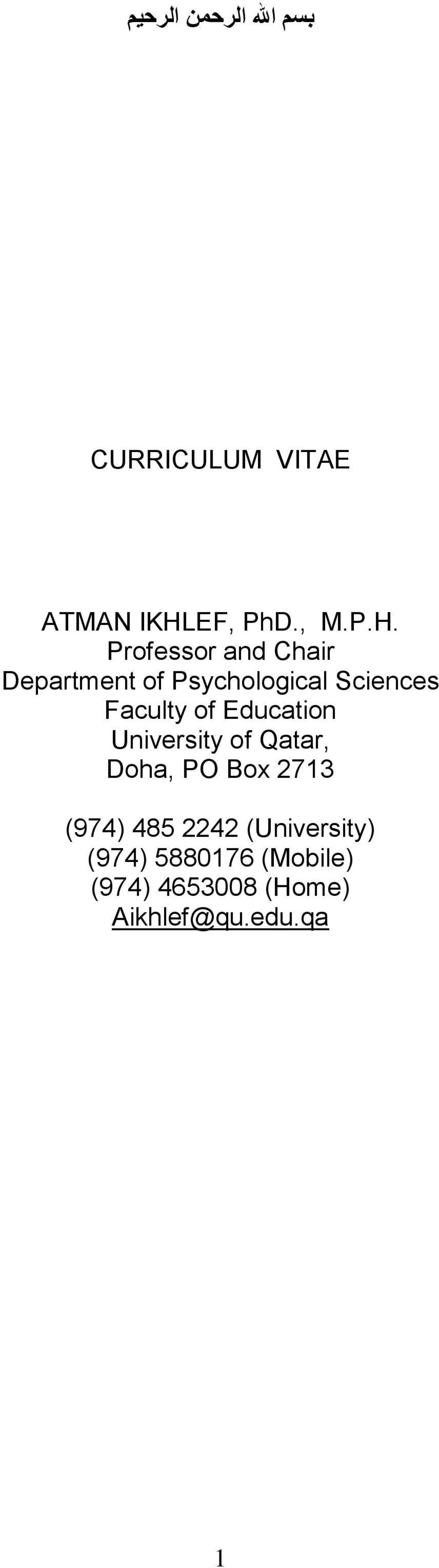 Professor and Chair Department of Psychological Sciences Faculty of