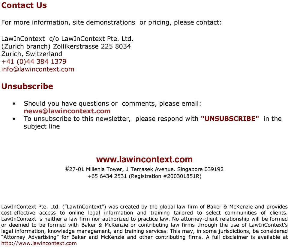 "com To unsubscribe to this newsletter, please respond with ""UNSUBSCRIBE"" in the subject line www.lawincontext.com #27-01 Millenia Tower, 1 Temasek Avenue."