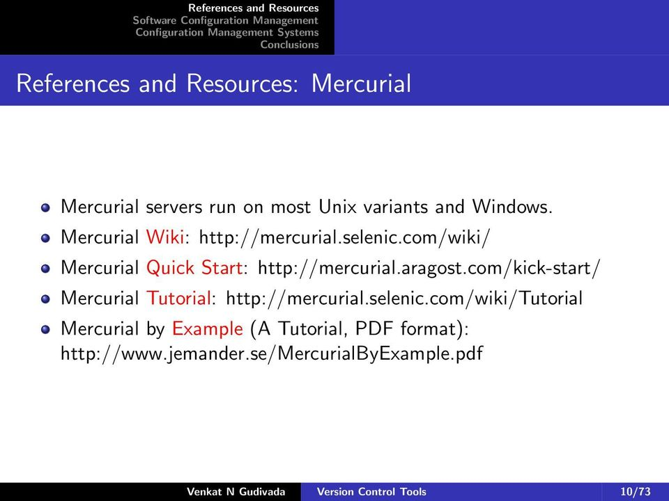 com/kick-start/ Tutorial: http://mercurial.selenic.