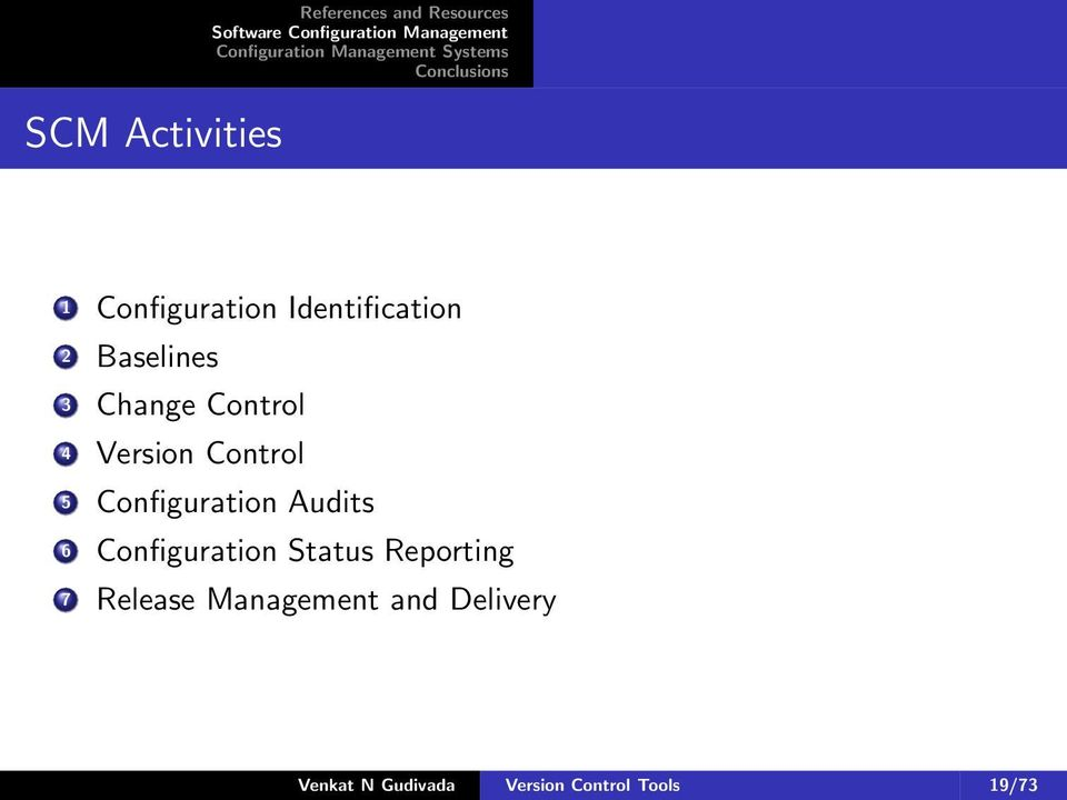 Configuration Audits 6 Configuration Status Reporting 7