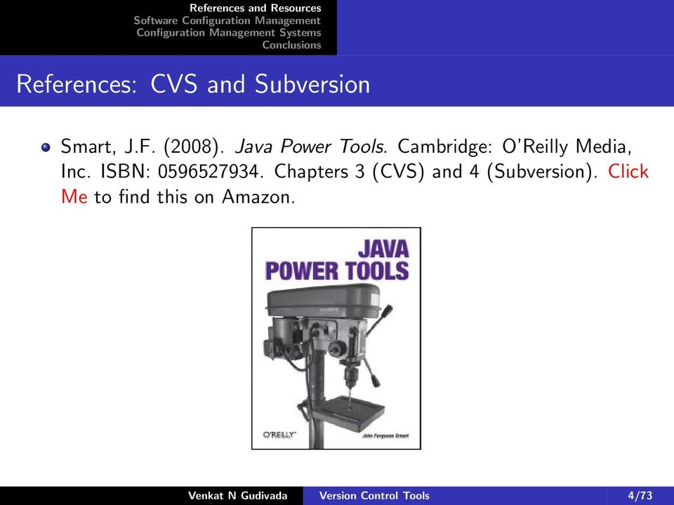 ISBN: 0596527934. Chapters 3 (CVS) and 4 ().