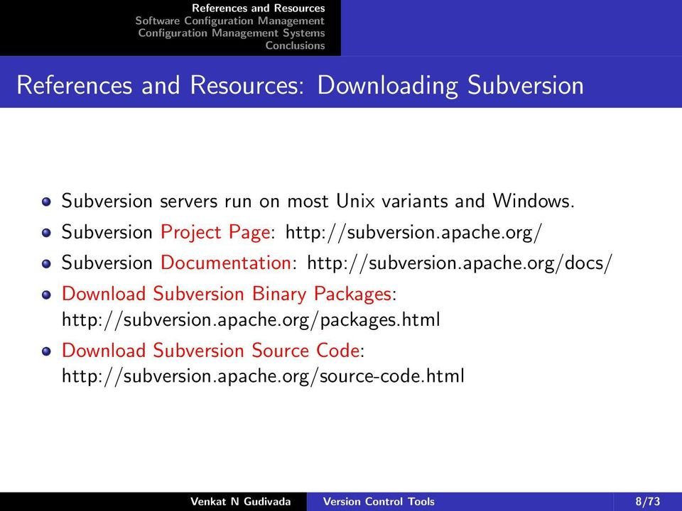 org/ Documentation: http://subversion.apache.