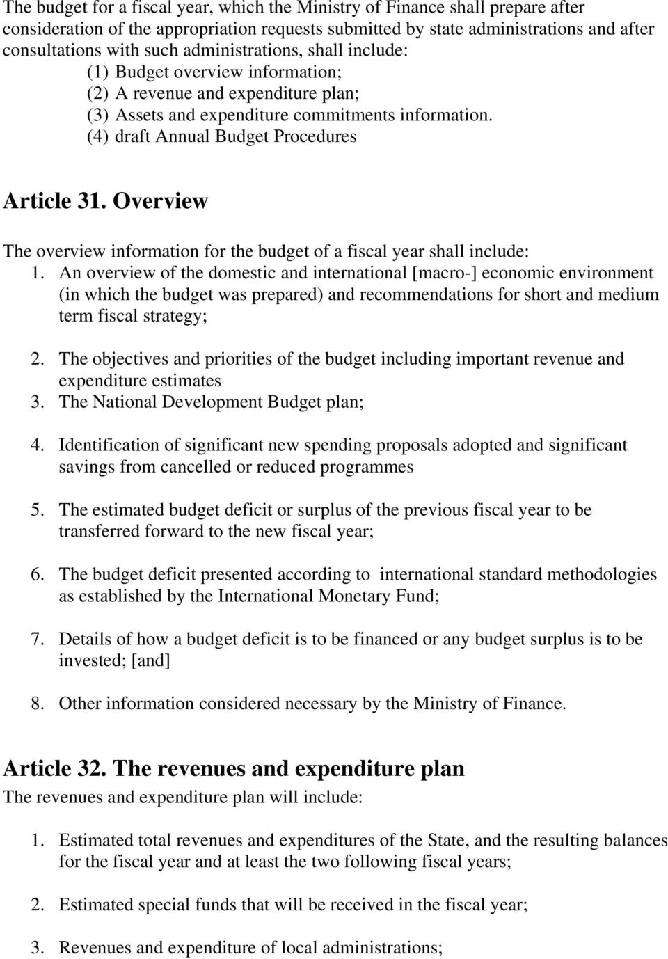 Overview The overview information for the budget of a fiscal year shall include: 1.