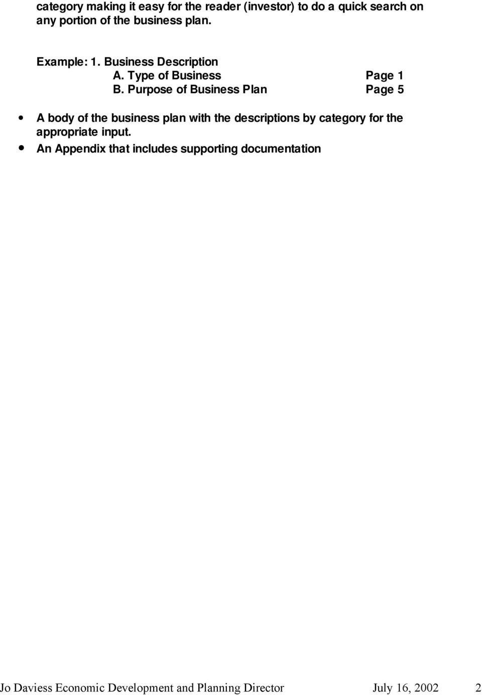 Purpose of Business Plan Page 5 A body of the business plan with the descriptions by category for the