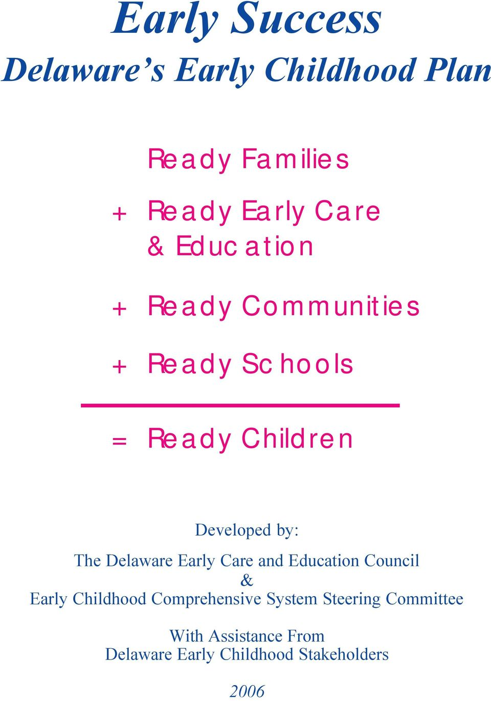 Delaware Early Care and Education Council & Early Childhood Comprehensive System