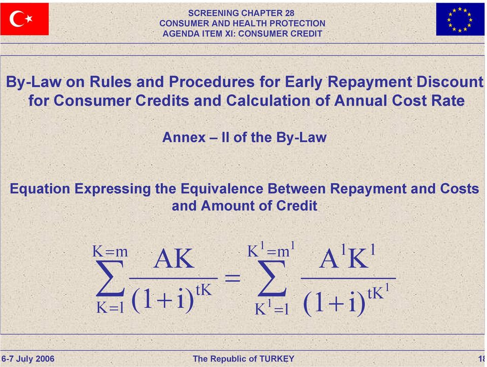 Equation Expressing the Equivalence Between Repayment and Costs and
