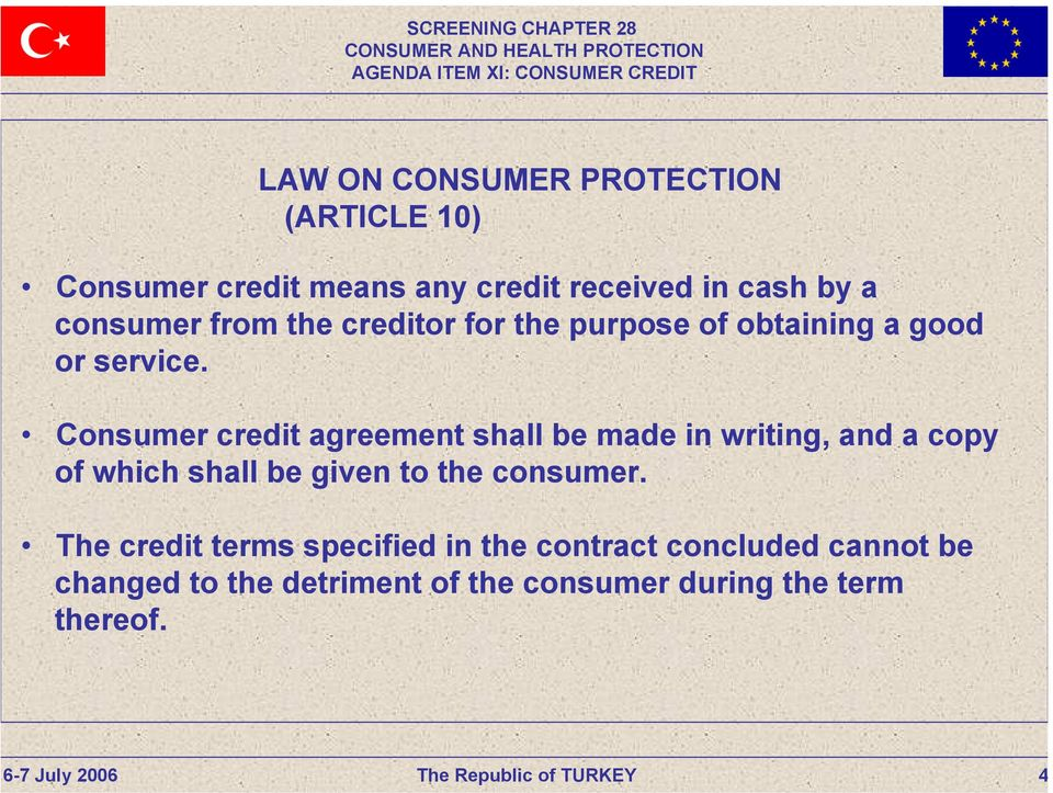 Consumer credit agreement shall be made in writing, and a copy of which shall be given to the