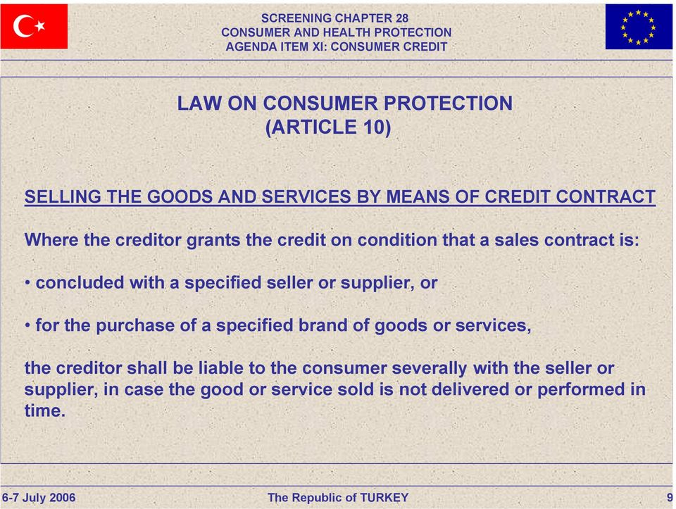 supplier, or for the purchase of a specified brand of goods or services, the creditor shall be liable to the
