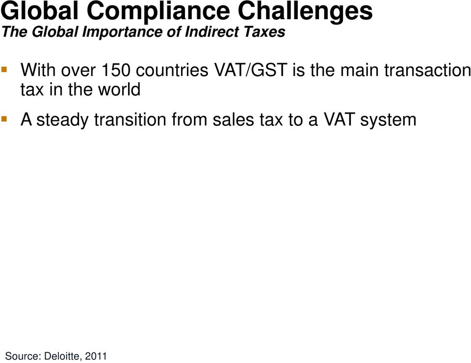 main transaction tax in the world A steady transition