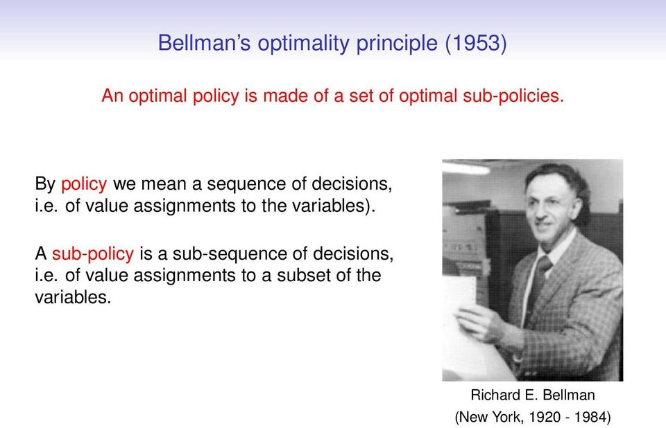 A sub-policy is a sub-sequence of decisions, i.e. of value assignments to a subset of the variables.