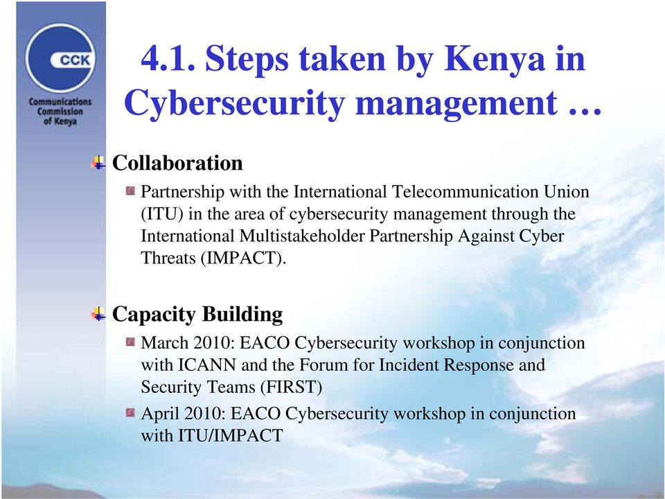 Partnership Against Cyber Threats (IMPACT).